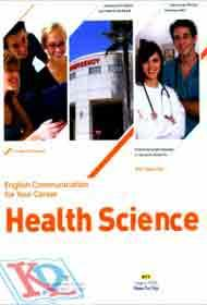 English Communication For Your Career - Health Science (Kèm CD)